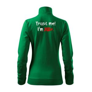 Trust me I´m  JUDr. / Věř mi jsem právník - Mikina dámská Viva bez kapuce
