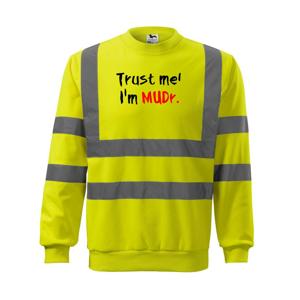 Trust me I´m  MUDr. / Věř mi jsem MUDR. - Reflexní mikina