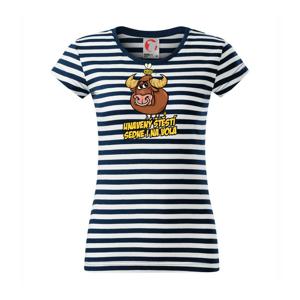 Unavený štěstí sedne i na vola - Sailor dámské triko