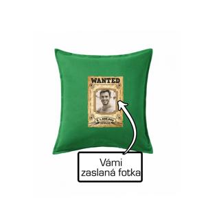 Wanted Fotka - Polštář 50x50