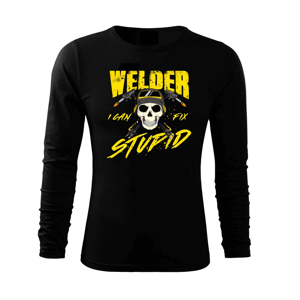 Welder I can fix stupid - Triko s dlouhým rukávem FIT-T long sleeve