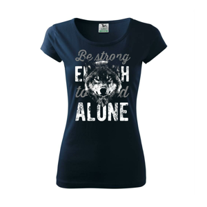 Wolf alone - Pure dámské triko