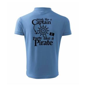Work Like A Captain Party Like A Pirate - Polokošile pánská Pique Polo 203