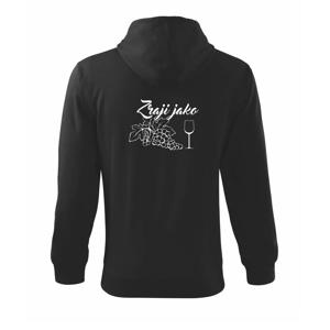 Zraji jako víno - Mikina s kapucí na zip trendy zipper