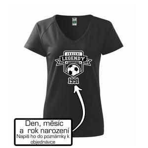 Zrození fotbalové legendy - tvůj den a rok narození - Tričko dámské Dream