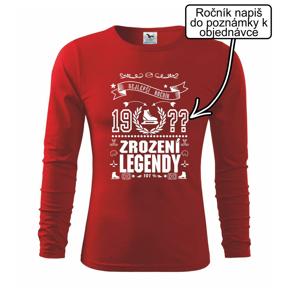 Zrození legendy - pro hokejistu - Triko s dlouhým rukávem FIT-T long sleeve